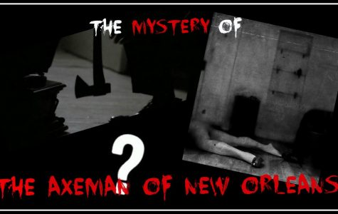 The Unsolved Mystery of the Axeman